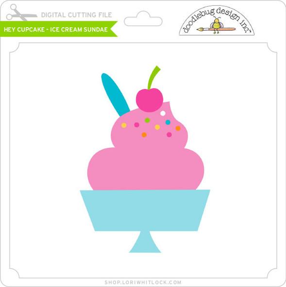Hey Cupcake - Ice Cream Sundae