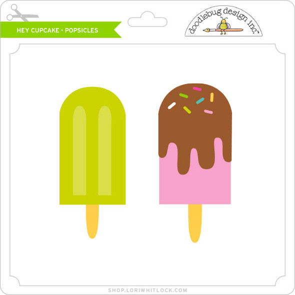 Hey Cupcake - Popsicles
