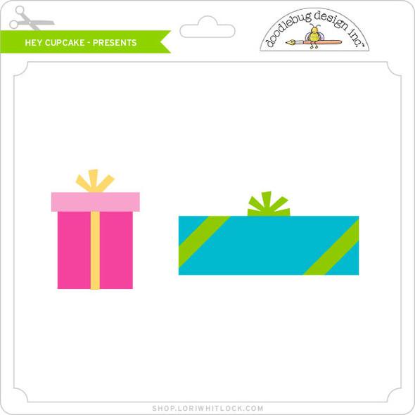 Hey Cupcake - Presents