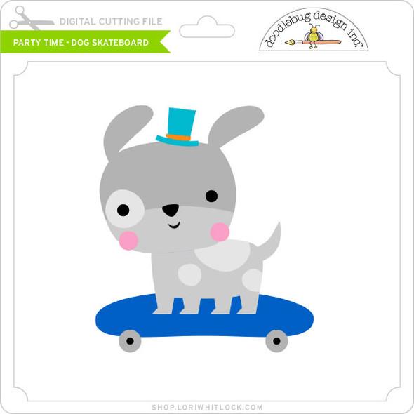 Party Time - Dog Skateboard