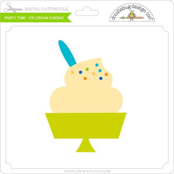 Party Time - Ice Cream Sundae