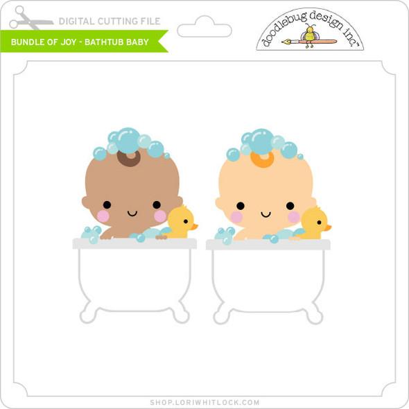 Bundle of Joy - Bathtub Baby