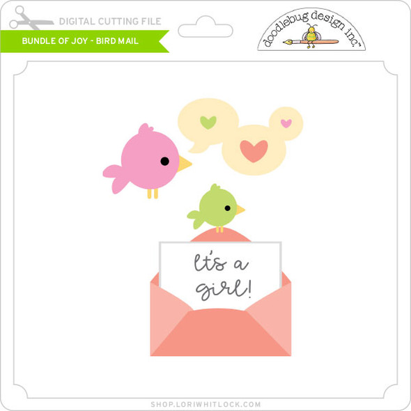 Bundle of Joy - Bird Mail
