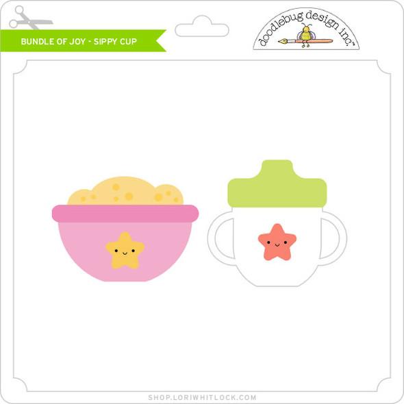 Bundle of Joy - Sippy Cup