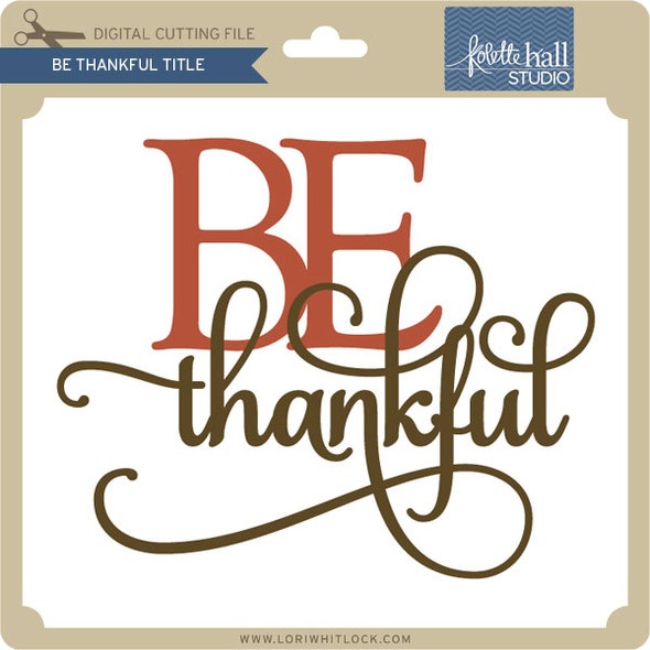 Be Thankful Title