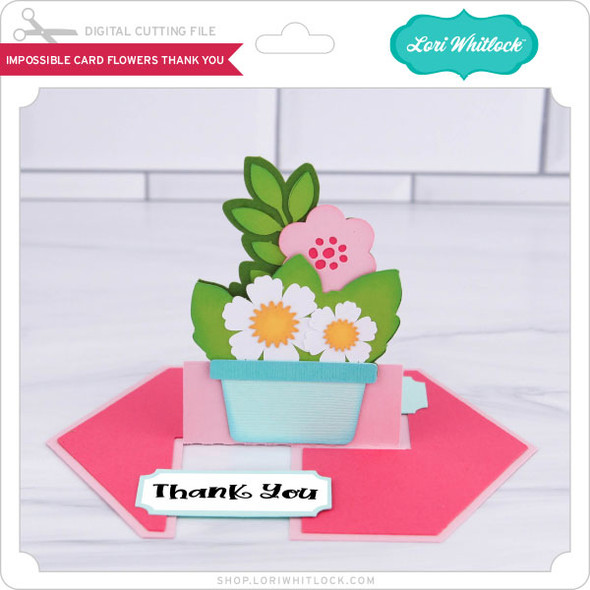 Impossible Card Flowers Thank You