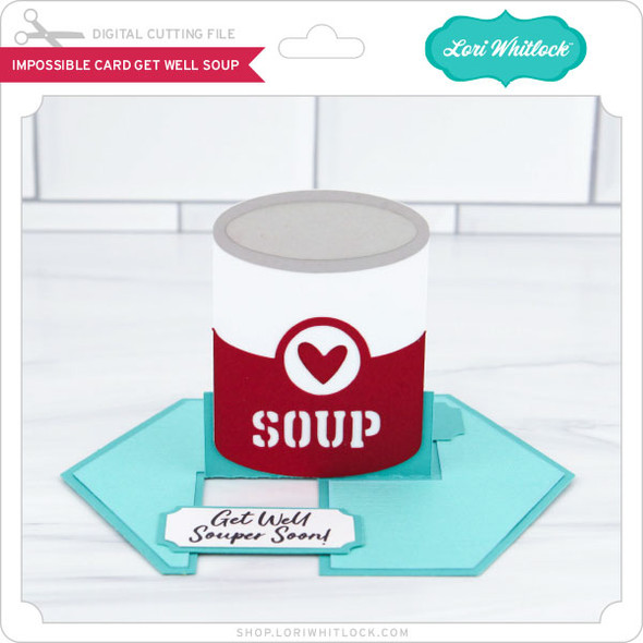 Impossible Card Get Well Soup