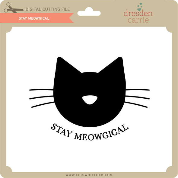 Stay Meowgical