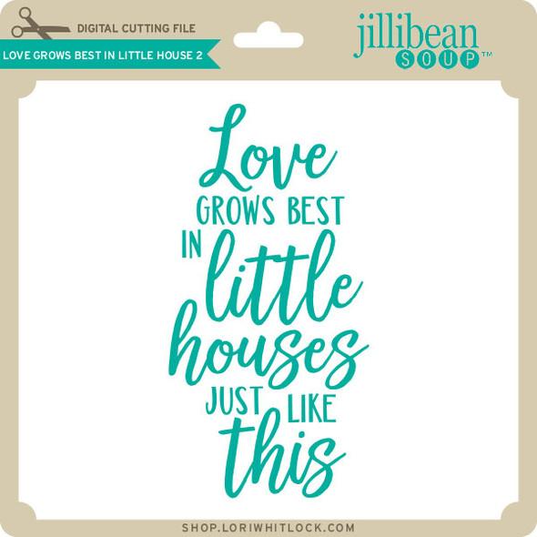 Love Grows Best in Little House 2