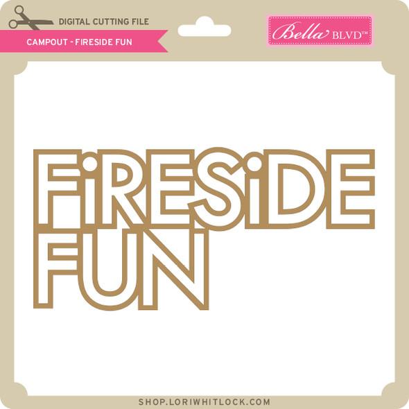 Campout - Fireside Fun