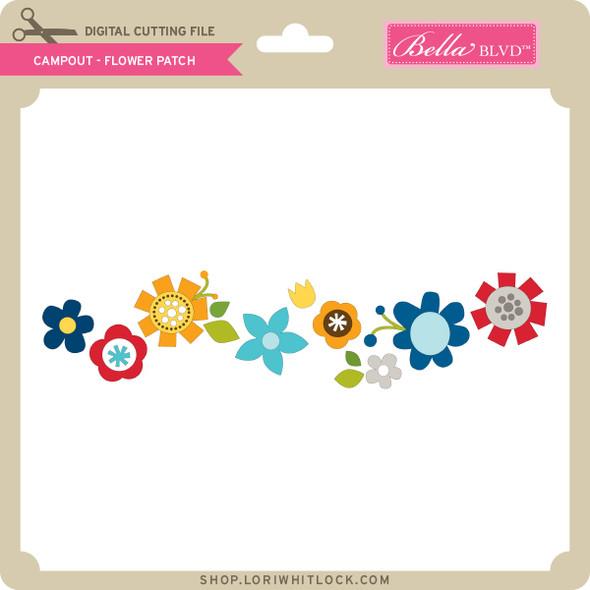 Campout - Flower Patch