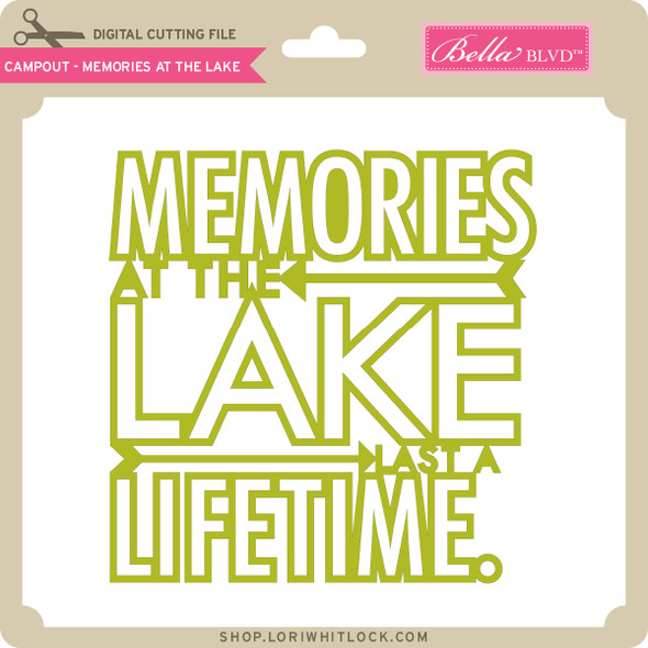 Campout - Memories at the Lake