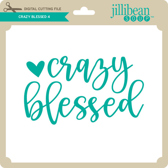 Crazy Blessed 4
