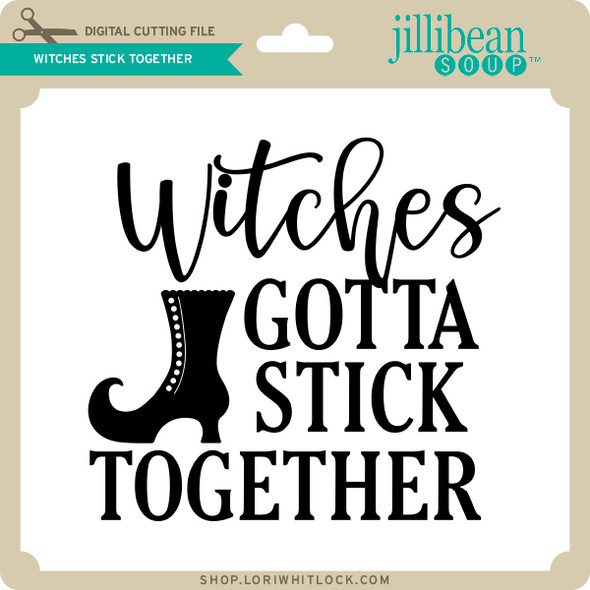 WItches Stick Together
