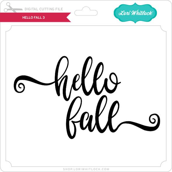 Hello Fall 3