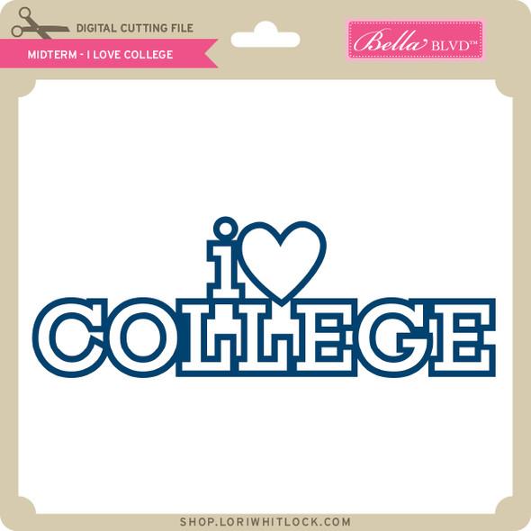 Midterm - I Love College