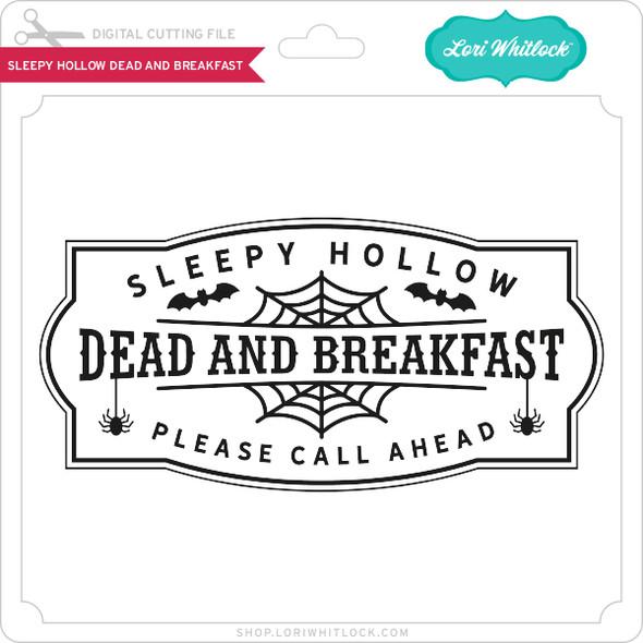 Sleepy Hollow Dead and Breakfast