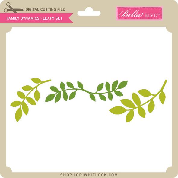 Family Dynamics - Leafy Set