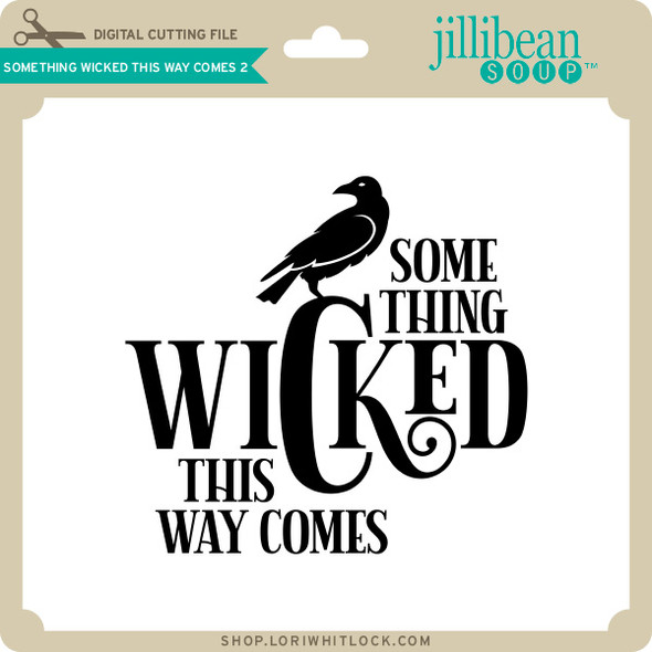 Something Wicked This Way Comes 3