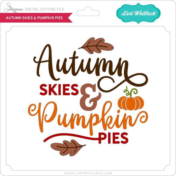 Autumn Skies & Pumpkin Pies