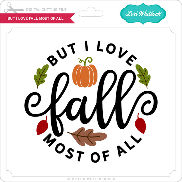 But I Love Fall Most of All