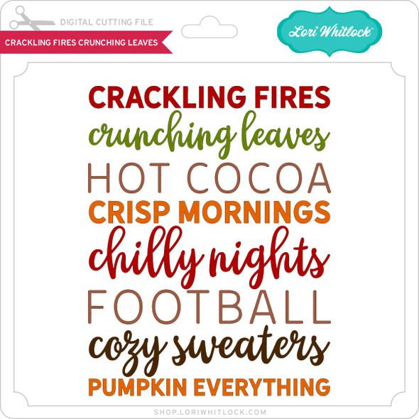 Crackling Fires Crunching Leaves