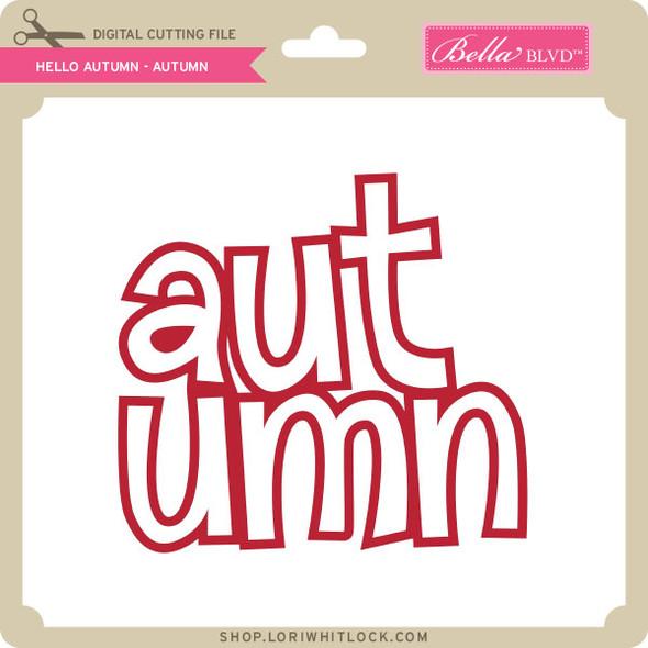 Hello Autumn - Autumn