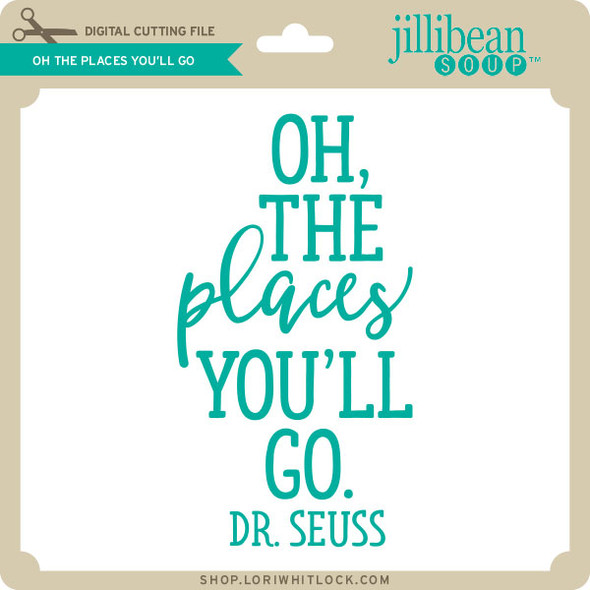 Oh the Places You'll Go 2