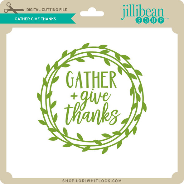 Gather Give Thanks