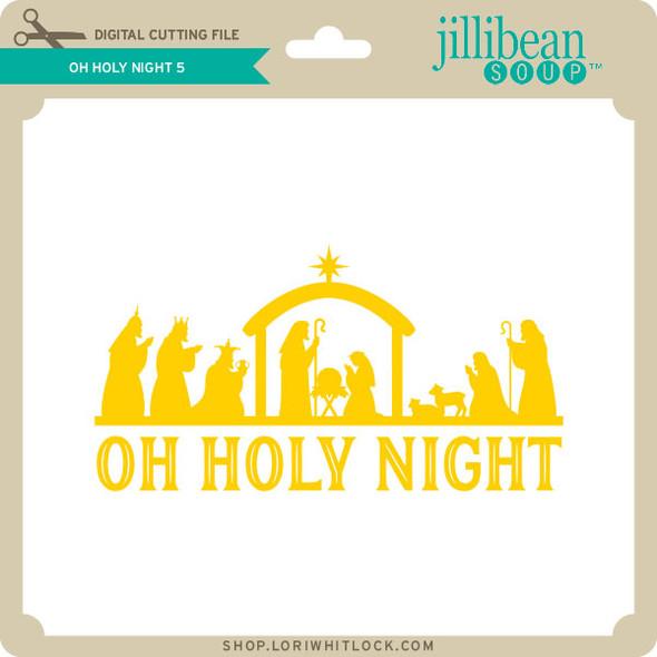 Oh Holy Night 5