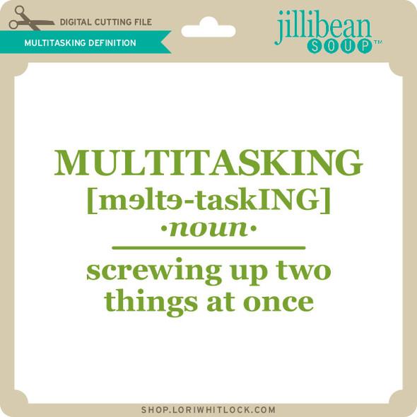 Multitasking Definition