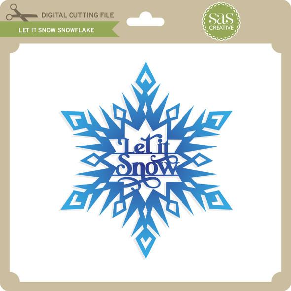 Let it Snow Snowflake