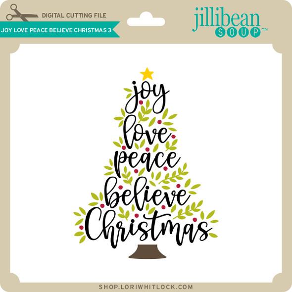 Joy Love Peace Believe Christmas 3