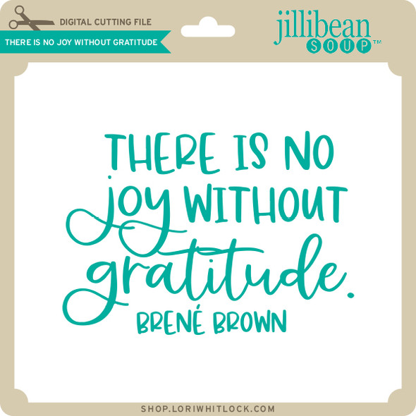 There's No Joy Without Gratitude