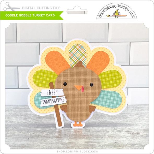 Gobble Gobble Turkey Card