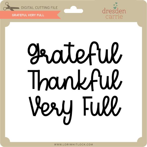 Grateful Very Full