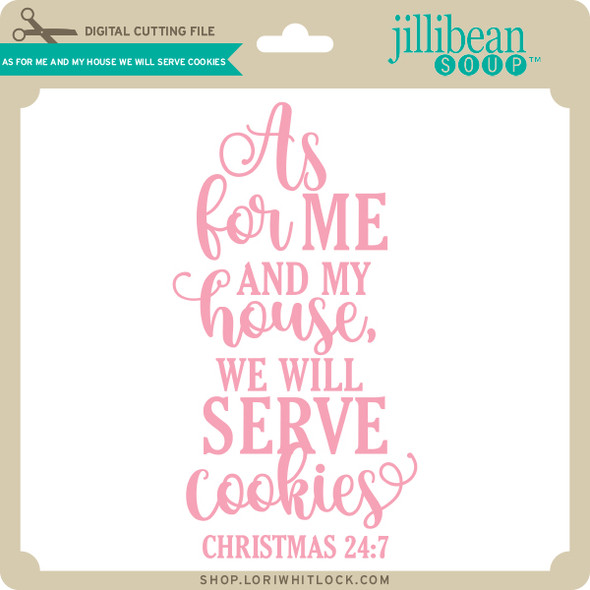 As for Me and My House We Will Serve Cookies
