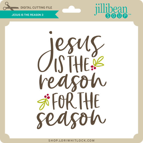Jesus is the Reason 3