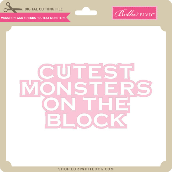 Monsters and Friends - Cutest Monsters