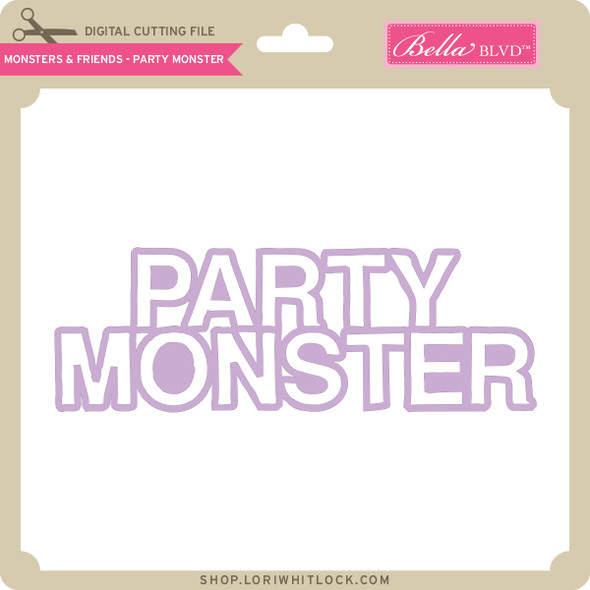 Monsters and Friends - Party Monster