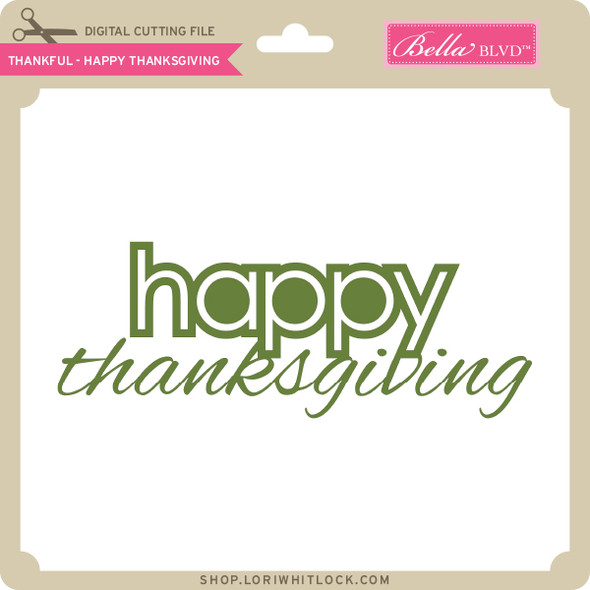 Thankful - Happy Thanksgiving