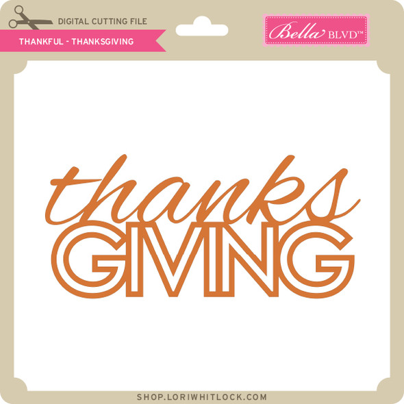 Thankful - Thanksgiving