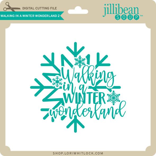 Walking in a Winter Wonderland 2