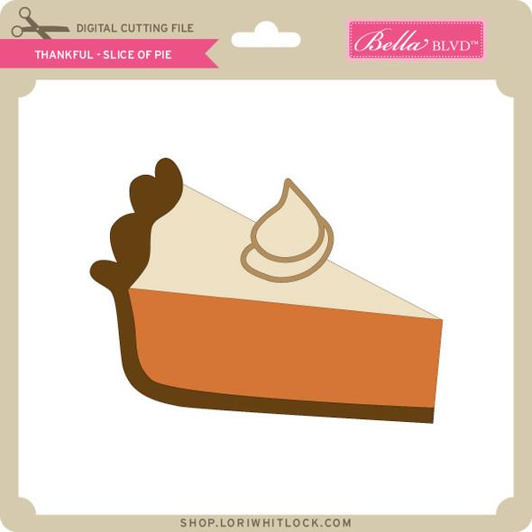 Thankful - Slice of Pie