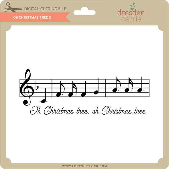 Oh Christmas Tree 2