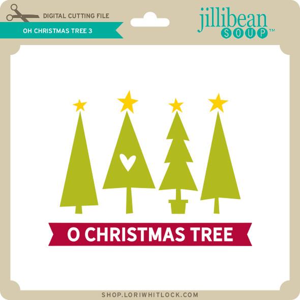 Oh Christmas Tree 3