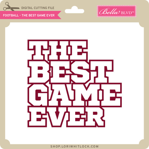 Football - The Best Game Ever