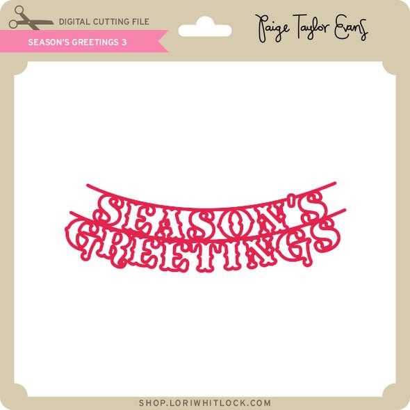 Season's Greetings 3