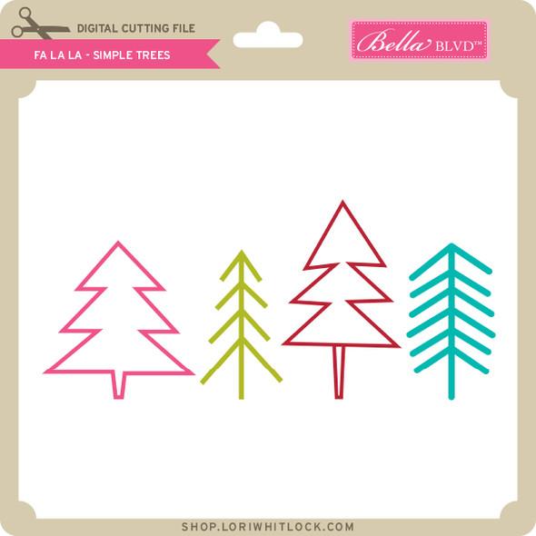 Fa La La - Simple Trees