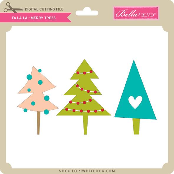 Fa La La - Merry Trees